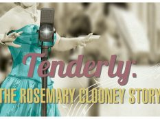 Tenderly: The Rosemary Clooney Story