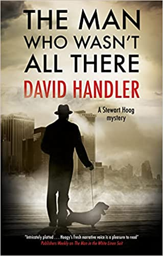 The Man Who Wasn't All There by David Handler book cover